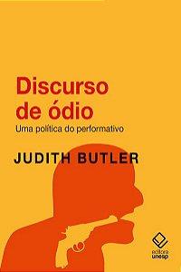 DISCURSO DE ÓDIO - BUTLER, JUDITH