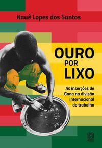 OURO POR LIXO - SANTOS, KAUÊ LOPES DOS