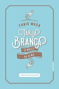 TARJA BRANCA - MACA, FABIO