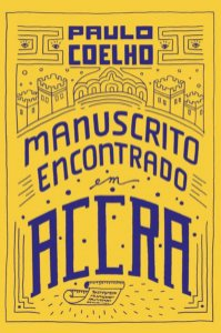 MANUSCRITO ENCONTRADO EM ACCRA - COELHO, PAULO