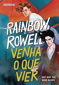 VENHA O QUE VIER - VOL. 3 - ROWELL, RAINBOW