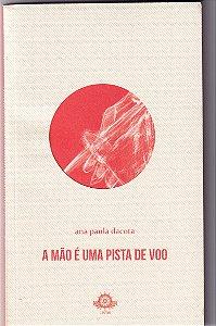 A MÃO É UMA PISTA DE VOO - DACOTA, ANA PAULA