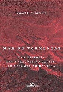 MAR DE TORMENTAS - SCHWARTZ, STUART B.