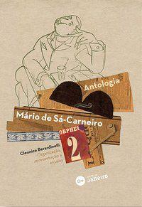 MÁRIO DE SÁ-CARNEIRO – ANTOLOGIA - BERARDINELLI, CLEONICE