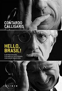 HELLO, BRASIL! E OUTROS ENSAIOS - CALLIGARIS, CONTARDO