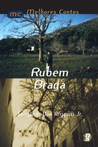 MELHORES CONTOS RUBEM BRAGA - BRAGA, RUBEM