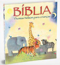 BÍBLIA THOMAS NELSON PARA CRIANÇAS - VERSÃO GIFT - THOMAS NELSON BRASIL
