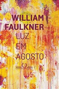 LUZ EM AGOSTO - FAULKNER, WILLIAM