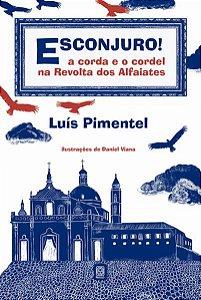 ESCONJURO! - PIMENTEL, LUÍS