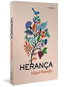 HERANÇA - BONNEFOY, MIGUEL