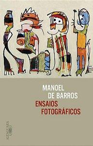 ENSAIOS FOTOGRÁFICOS - BARROS, MANOEL DE