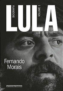 (PRÉ-VENDA) LULA, VOLUME 1 - MORAIS, FERNANDO
