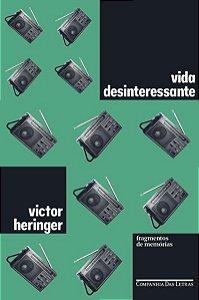 VIDA DESINTERESSANTE - HERINGER, VICTOR