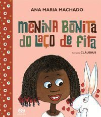 MENINA BONITA DO LAÇO DE FITA - MACHADO, ANA MARIA