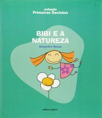 BIBI E A NATUREZA - ROSAS, ALEJANDRO