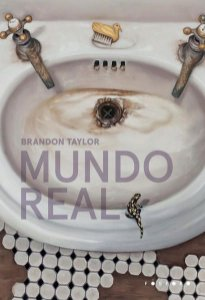 MUNDO REAL - TAYLOR, BRANDON