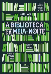 A BIBLIOTECA DA MEIA-NOITE - HAIG, MATT