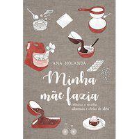 MINHA MÃE FAZIA - HOLANDA, ANA