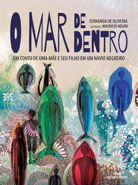 O MAR DE DENTRO - OLIVEIRA, FERNANDA