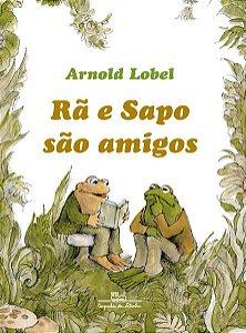 RÃ E SAPO SÃO AMIGOS - LOBEL, ARNOLD