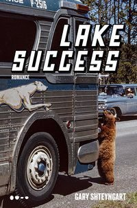 LAKE SUCCESS - SHTEYNGART, GARY