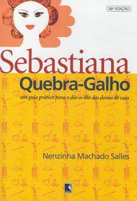 SEBASTIANA QUEBRA-GALHO - SALLES, NENZINHA MACHADO