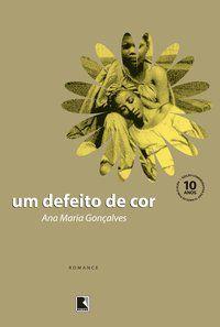 UM DEFEITO DE COR - GONÇALVES, ANA MARIA
