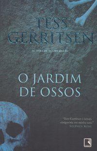O JARDIM DE OSSOS - GERRITSEN, TESS