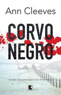 CORVO NEGRO - CLEEVES, ANN