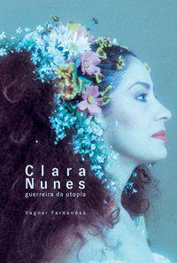 CLARA NUNES - FERNANDES, VAGNER
