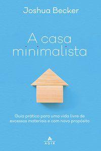 A CASA MINIMALISTA  - BECKER, JOSHUA