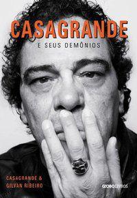 CASAGRANDE E SEUS DEMÔNIOS - JÚNIOR, WALTER CASAGRANDE