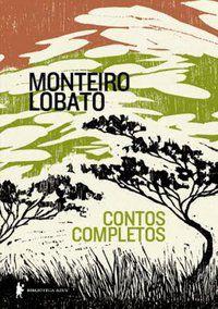 CONTOS COMPLETOS - LOBATO, MONTEIRO