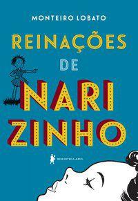 REINAÇÕES DE NARIZINHO - LOBATO, MONTEIRO