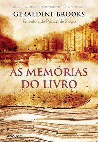 AS MEMÓRIAS DO LIVRO - BROOKS, GERALDINE