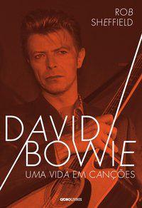 DAVID BOWIE - SHEFFIELD, ROB