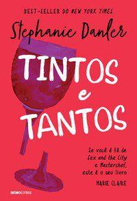 TINTOS E TANTOS - DANLER, STEPHANIE