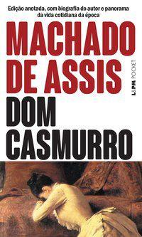 DOM CASMURRO - VOL. 32 - MACHADO DE ASSIS
