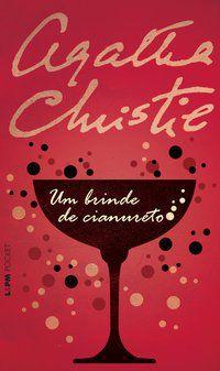 UM BRINDE DE CIANURETO - VOL. 775 - CHRISTIE, AGATHA
