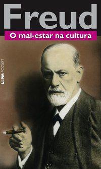 O MAL-ESTAR NA CULTURA - VOL. 850 - FREUD, SIGMUND