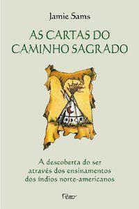 AS CARTAS DO CAMINHO SAGRADO - SAMS, JAMIE