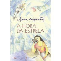 A HORA DA ESTRELA - LISPECTOR, CLARICE