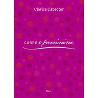 CORREIO FEMININO - LISPECTOR, CLARICE