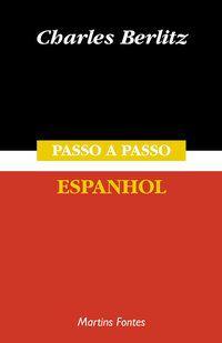 PASSO-A-PASSO - ESPANHOL - BERLITZ, CHARLES