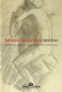 SONETOS LUXURIOSOS - ARETINO, PIETRO