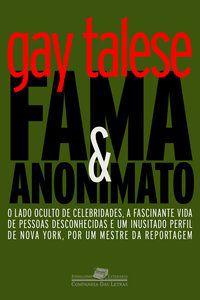 FAMA E ANONIMATO - TALESE, GAY