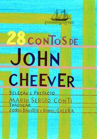 28 CONTOS DE JOHN CHEEVER - CHEEVER, JOHN