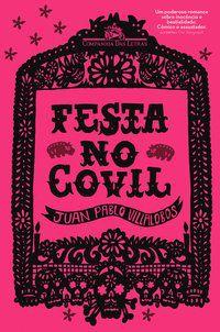 FESTA NO COVIL - VILLALOBOS, JUAN PABLO