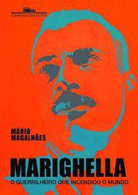 MARIGHELLA - MAGALHÃES, MÁRIO