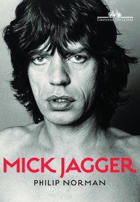 MICK JAGGER - NORMAN, PHILIP